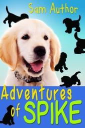 Adventures of Spike $40