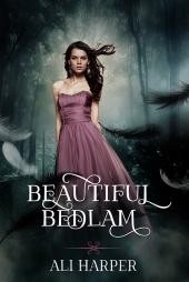 Beautiful Bedlam s