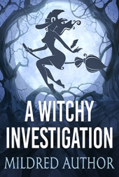 A Witchy Investigation $60