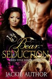 Bear Seduction SET $160