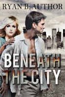 Beneath the City $40