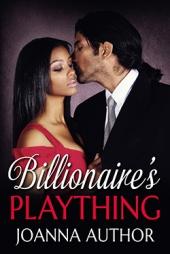 Billionaire's Plaything $70