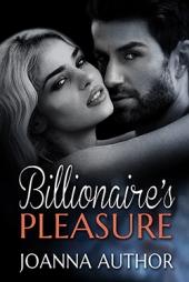 Billionaire's Pleasure $70