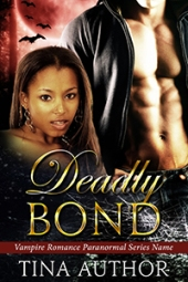 Deadly Bond SET $120
