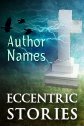 Eccentric Stories $40