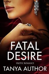 Fatal Desire $60