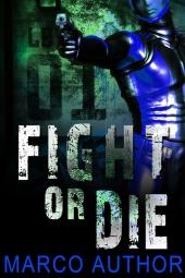 Fight or Die $40