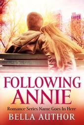 Following Annie $60
