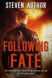 Following Fate $60