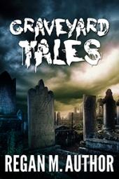 Graveyard Tales $40