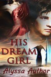 His Dream Girl $40