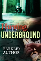 Hunting in the Underground $40
