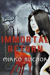 Immortal Return $40