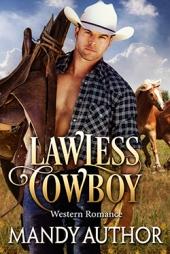 Lawless Cowboy $70
