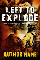 Left To Explode $50