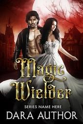 Magic Wielder $70