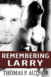 Remembering Larry $40