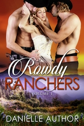 Rowdy Ranchers SET $180