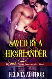 Saved by a Highlander B $60