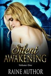 Silent Awakening $160
