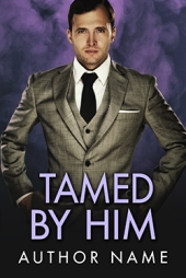 Tamed By Him $60