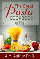 The Great Pasta Cookbook $40