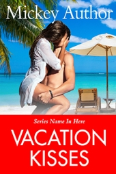 Vacation Kisses $60