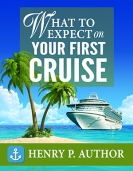 What to Expect on Your First Cruise  $ 60