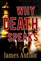 Why Death Speaks $40