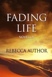 Fading Life $40
