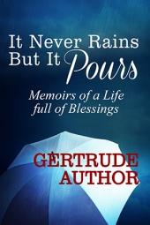 It Never Rains but it Pours $40