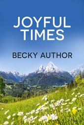 Joyful Times $40