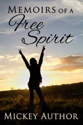 Memoirs of a Free Spirit $50