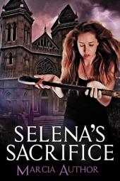 Selena's Sacrifice $50